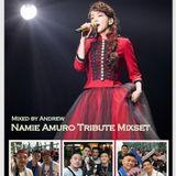 Mixed by Andrew - Namie Amuro Tribute Mixset