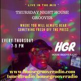 THURSDAY NIGHT HOUSE GROOVES 9/7