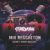 Dj STarMan - Reggaeton Mix Ozuna y algo mas (Julio 2016)
