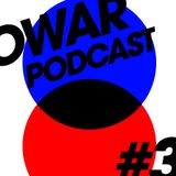 OWAR Podcast #3 - Undeniably Fancy
