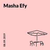 Masha Efy @ 20ft Radio - 10/09/2019