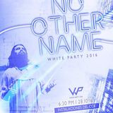 No Other Name (White Party 2016)
