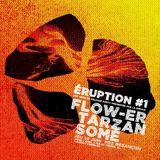 TALENT TU EUX #12 S4 // LA BOOCLE - ERUPTION #1 // SOMé ¤ FLOW-ER ¤ TARZAN ¤ LEVON