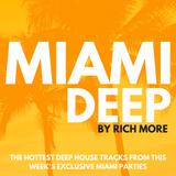 RICH MORE: Miami Deep 44
