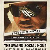 Stadeeum Noyze (Chicago, IL) - The Swank Social Hour 011 (Live on www.dancegruv.net)