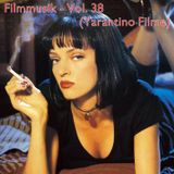 Filmmusik Vol. 38 (Tarantino Filme - Teil 1)