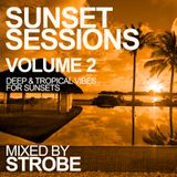 Strobe - Sunset Sessions Volume 2 - Tropical Vibes