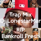 2016 Strictly for the Traps Mix RIP Bankroll