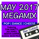 May 2017 Megamix - Chart Pop R&B Dance Cheese