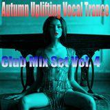 Autumn Uplifting l Vocal Trance - Club Mix Set Vol. 4