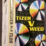 Tizer V Weed - Battle Of The Scratchmasters 1996.
