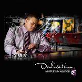 Dedication - Part 1 - Slow Jam Mix