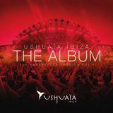 Ushuaia Ibiza The Album: The Unexpected Session Volume 1 (2013)