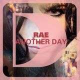 Rae - Another day (Djack B & Momo remix)