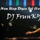Non Stop Disco Set (Vol.8) - D J FrunKy
