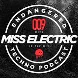 Episode 009 with Miss Electric in the mix