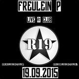 FREULEIN P @ CLUB R 19 BERLIN 19.09.15