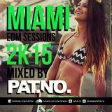 Pat.No. - EDM Miami Sessions 2k15