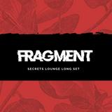 Fragment-Secrets Lounge Long Set 3HRS