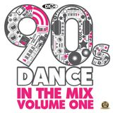 DMC - 90s Dance In The Mix Vol.1