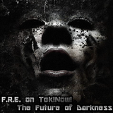 F.R.E in Vinyl Only! by Tek!Now! : The Future of Darkness ( wamfm.com.br 12/04/2018 )