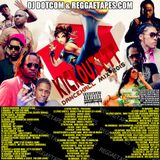 DJ DOTCOM_KICKOUTTTTT_DANCEHALL_MIX [JUNE - 2015 - EXPLICIT VERSION]