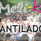 Meli K Live @ Acantilados AfterParty, 25.01.15