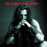 Rob Zombie Is My Homie