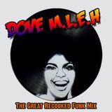 Dove MLEH - Recooked Funk Mix