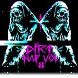 D1RT x NAP VOL 8(DEATHxCRUNK)
