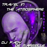 TRAVEL IN THE ATMOSPHERE # 13 DJ PADY DE MARSEILLE