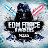McFlay presents. EDM Force Awakens