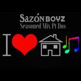 SAZONBOYZ SEASONED MIX PT 2