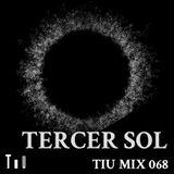 TiU Mix 68: Tercer Sol