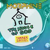 DJ Morphine - Early Rave / Hardcore @ The House of God - Summer Classics 2019