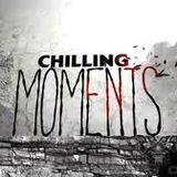 Chilling Moments Vol 3