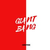 Giant Bang