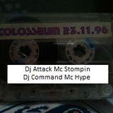 Colosseum Dj Attack Mc Stompin 23/11/96