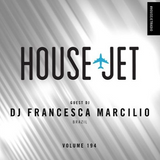 DJ Francesca | HOUSE JET RADIO VOL.194