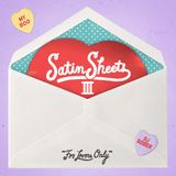 Satin Sheets Vol. 3: For Lovers Only