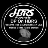 DP Presents The Soulful Session Live On HBRS 29-06-16