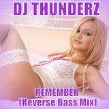 Remember (Reverse Bass Mix)