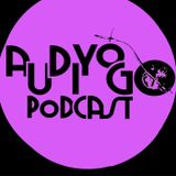 AudiyoGo Podcast 003 - 'Andy Phillips & Alex Foulkes'