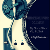 Dj SandShar Ft. N.Swk Underground Session