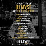 ALDGSHOW de DJ MYST aka La LEGENDE guest TEMPLAR sur Generations FM emission du 10 12 2017 PART I