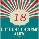 Dance to the House vol.18 - Retro House, Techno, Trance, ...