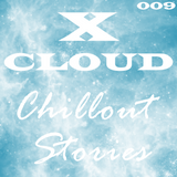 Chillout Stories #009