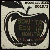 BONITA MIX HIPHOP,R&B CLASSIC 90s~2000s DJ IO→DJ SHOTARO,EVERY4THSATUDAY''BONITA''