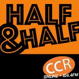 Half and Half - #homeofradio - 27/07/17 - Chelmsford Community Radio