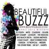 Beautiful Buzzz - April 2013 Mix